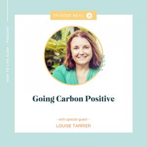 Episode #42 Going Carbon Positive