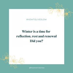 Winter Reflections, Spring Intentions